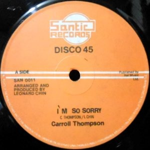12 / CARROLL THOMPSON / I'M SO SORRY / SORRY DUB