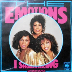7 / EMOTIONS / I SHOULD BE DANCING / MY BABY DANCE