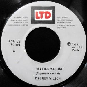 7 / DELROY WILSON / I'M STILL WAITING / DUB WAITING