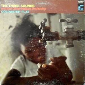 LP / THREE SOUNDS AND THE OLIVER NELSON ORCHESTRA / COLDWATER FLAT