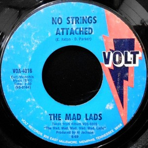 7 / THE MAD LADS / NO STRINGS ARACHED / BY THE TIME I GET TO PHOENIX