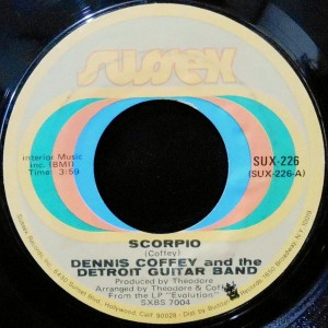 7 / DENNIS COFFEY AND THE DETROIT GUITAR BAND / SCORPIO / SAD ANGEL