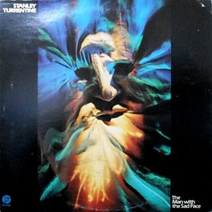 LP / STANLEY TURRENTINE / THE MAN WITH THE SAD FACE