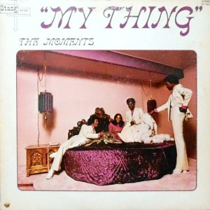 LP / THE MOMENTS / MY THING