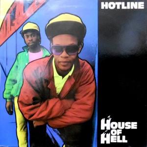 12 / HOTLINE / HELLHOUSE / HOUSE OF HELL