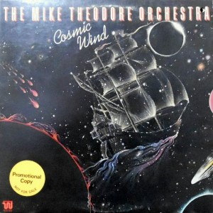 LP / THE MIKE THEODORE ORCHESTRA / COSMIC WIND