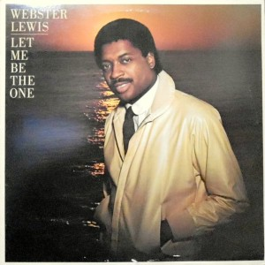LP / WEBSTER LEWIS / LET ME BE THE ONE