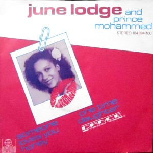 7 / JUNE LODGE AND PRINCE MOHAMMED / SOMEONE LOVES YOU HONEY / STAY IN TONIGHT