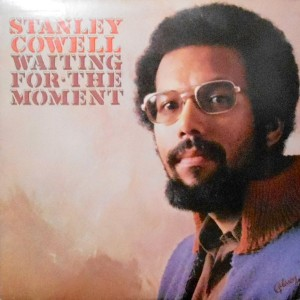 LP / STANLEY COWELL / WAITING FOR THE MOMENT