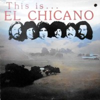 LP / EL CHICANO / THIS IS... EL CHICANO