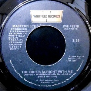 7 / MASTERPIECE / THE GIRL'S ALRIGHT WITH ME / TAKE A LOOK AROUND