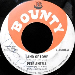 7 / PETE ANTELL / LAND OF LOVE / WHAT'S YOUR GAME