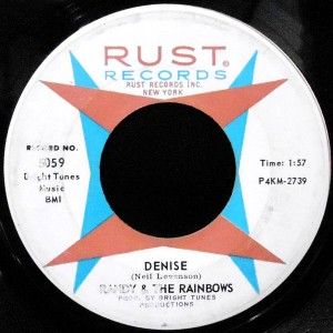7 / RANDY & THE RAINBOWS / DENISE / COME BACK