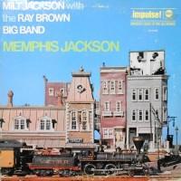 LP / MILT JACKSON WITH THE RAY BROWN BIG BAND / MEMPHIS JACKSON