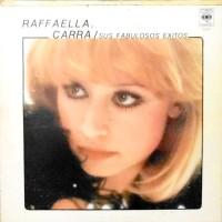 LP / RAFFAELLA CARRA / SUS FABULOSOS EXITOS