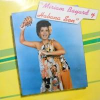 LP / MIRIAM BAYARD Y HABANA SON / MIRIAM BAYARD Y HABANA SON