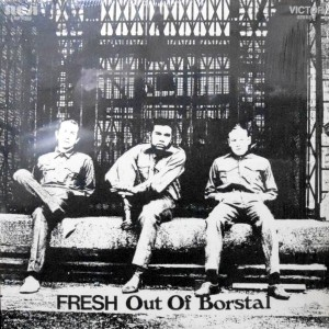 LP / FRESH / OUT OF BORSTAL
