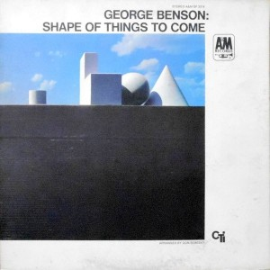 LP / GEORGE BENSON / SHAPE OF THINGS TO COME