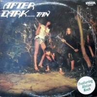LP / DARK TAN / AFTER DARK....TAN