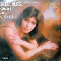 LP / ESTELA NUNEZ / CANTA  A JUAN GABRIEL