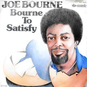 7 / JOE BOURNE / BOURNE TO SATISFY