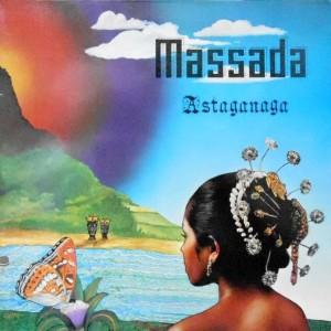 LP / MASSADA / ASTAGANAGA