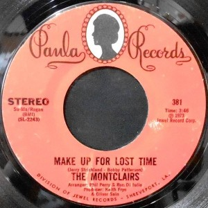 THE MONTCLAIRS / MAKE UP FOR LOST TIME / HOW CAN ONE MAN LIVE