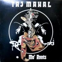 LP / TAJ MAHAL / MO' ROOTS