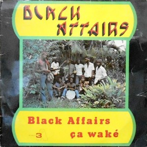 LP / BLACK AFFAIRS / BLACK AFFAIRS CA WAKE