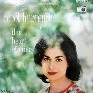 LP / CAROL LAWRENCE / THIS HEART OF MINE