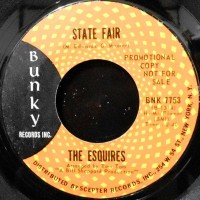 7 / THE ESQUIRES / STATE FAIR / YOU SAY