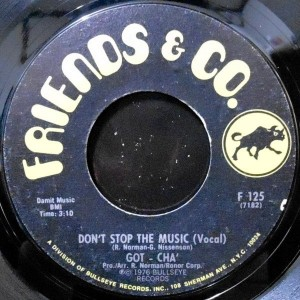 7 / GOT-CHA' / DON'T STOP THE MUSIC (VOCAL) / (INSTRUMENTAL)