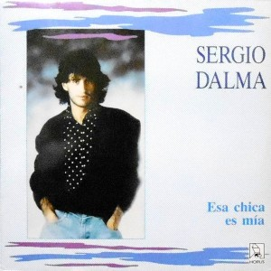 LP / SERGIO DALMA / ESA CHICA ES MIA