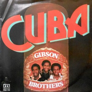 7 / GIBSON BROTHERS / CUBA