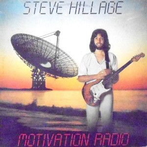 LP / STEVE HILLAGE / MOTIVATION RADIO