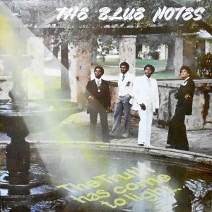 LP / THE BLUE NOTES / THE TRUTH HAS COME TO LIGHT