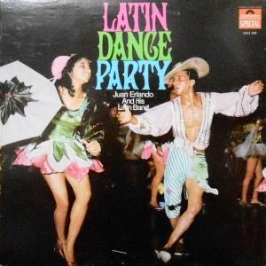 LP / JUAN ERLANDO AND HIS LATIN BAND / LATIN DANCE PARTY