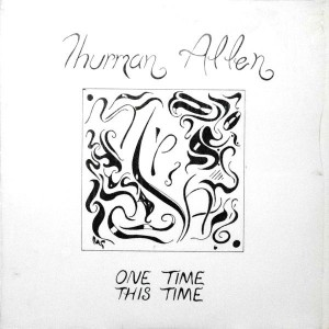 LP / THURMAN ALLEN / ONE TIME THIS TIME