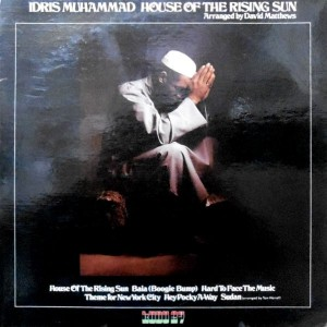 LP / IDRIS MUHAMMAD / HOUSE OF THE RISING SUN