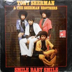7 / TONY SHERMAN & THE SHERMAN BROTHERS / SMILE BABY SMILE