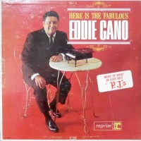LP / EDDIE CANO / HERE IS THE FABULOUS EDDIE CANO