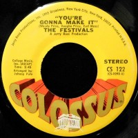 7 / THE FESTIVALS / YOU'RE GONNA MAKE IT / SO IN LOVE