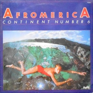 LP / CONTINENT NUMBER 6 / AFROMERICA