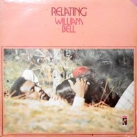 LP / WILLIAM BELL / RELATING