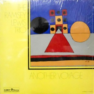 LP / THE RAMSEY LEWIS TRIO / ANOTHER VOYAGE