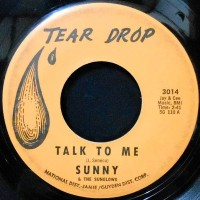 7 / SUNNY & THE SUNGLOWS / TALK TO ME / EVERY WEEK, EVERY MONTH, EVERY YEAR
