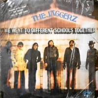 LP / THE JAGGERZ / WE WENT TO DIFFERENT SCHOOLS TOGETHER