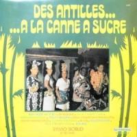 LP / SYLVIO SOBUD / DES ANTILLES... ...A LA CANNE A SUCRE