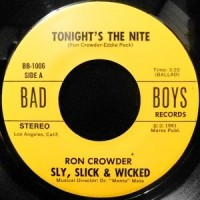 7 / SLY, SLICK & WICKED / TONIGHT'S THE NITE / WE'RE SLY, SLICK & WICKED... WICKED!!!