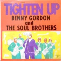 LP / BENNY GORDON AND THE SOUL BROTHERS / TIGHTEN UP